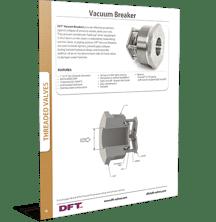 DFT- Vacuum Breaker