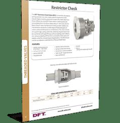 DFT-Restrictor check valve