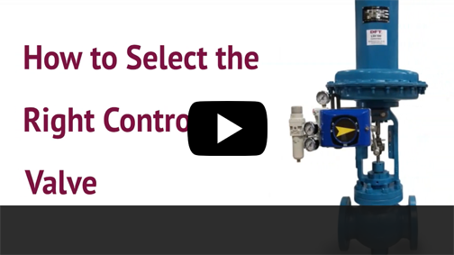 How to Select the Right Control Valve