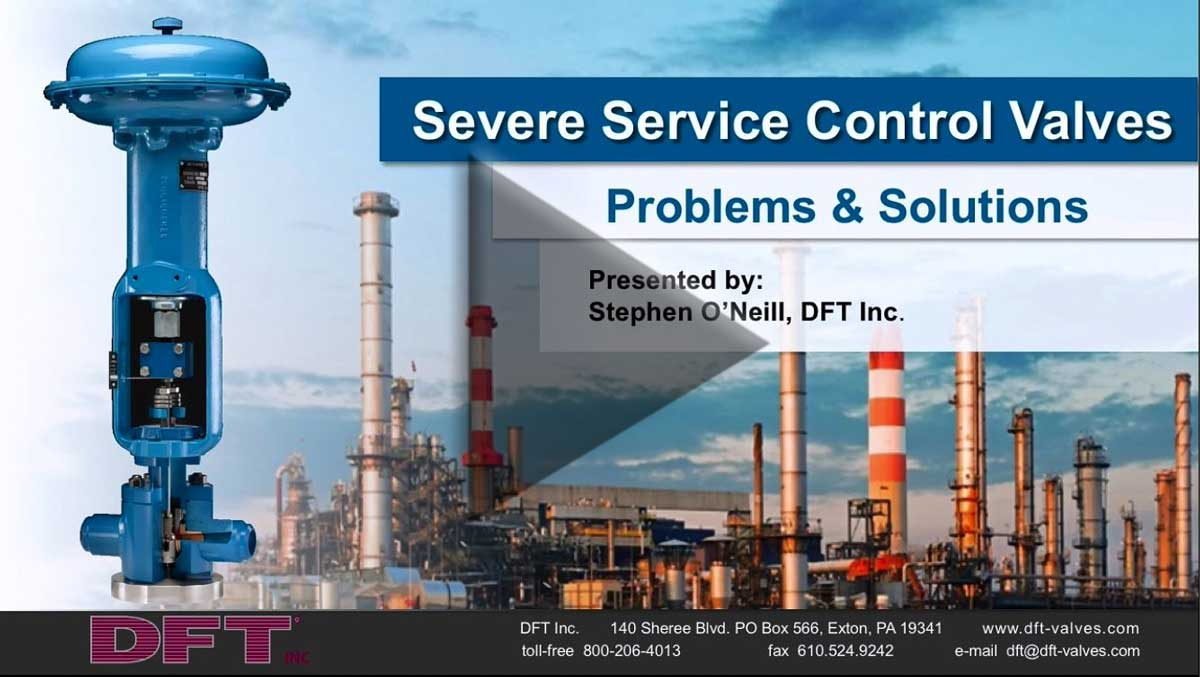 Severe Service Control Valves: Problems and Solutions
