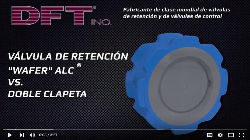 DFT ALC® Válvula de Retención Wafer ALC vs. Doble Clapeta