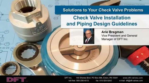 Check Valve Installation and Piping Design Guidelines Webinar