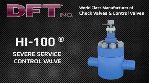 DFT Hi-100 Severe Service Control Valve